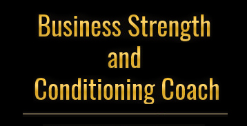 Business Strength and Conditioning Coach
